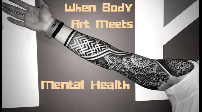 When Body Art Meets Mental Health