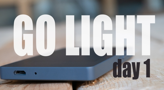GOING LIGHT PART 4 – FIRST DAY WITH THE LIGHT PHONE 2